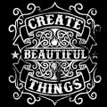 Create-Beautiful-Thing