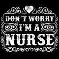 Don-t-Worry-I-m-a-Nurses