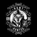 Hunt-or-Be-Hunted-Black-and-White