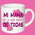 Taza Mi mamá es la más bonita